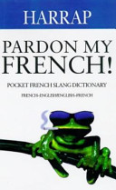 Harrap  pardon My French