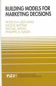 Building Models for Marketing Decisions Book