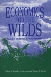 Economics for the Wilds: Wildlife, Diversity, and Development