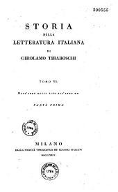 Storia della letteratura italiana: Volume 6,Parte 1 -Volume 7,Parte 1