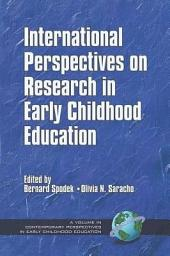 International Perspectives on Research in Early Childhood Education