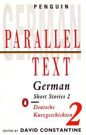 Parallel Text: German Short Stories: Deutsche Kurzgeschichten