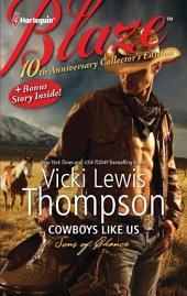 10th Anniversary Collector's Edition: Cowboys Like Us: Notorious