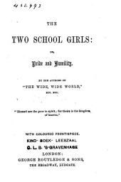 The Two Schoolgirls, Or, Pride and Humility