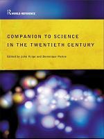 Companion Encyclopedia of Science in the Twentieth Century PDF