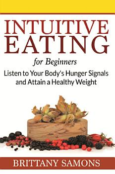 Intuitive Eating For Beginners PDF
