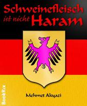 Schweinefleisch ist nicht Haram