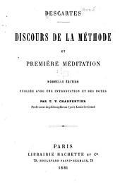 Descartes: Discours de la méthode, et première Meditation