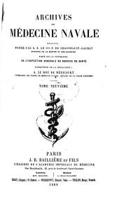 Archives de médecine navale: Volume 9