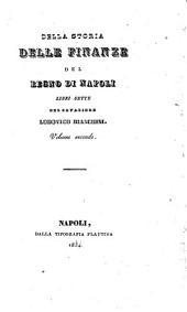 Della storia delle finanze del regno di Napoli: libri sette del cavaliere Lodovico Bianchini, Volume 2