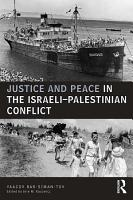 Justice and Peace in the Israeli Palestinian Conflict PDF