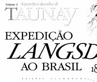 Expedi    o Langsdorff ao Brasil  1821 1829  Aquarelas e desenhos de Taunay PDF