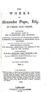 The Works of Alexander Pope, Esq: In Verse and Prose, Volume 1