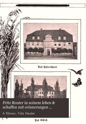 Fritz Reuter in seinem Leben un Schaffen