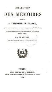 Collection Des Mémoires Relatifs À L'histoire de France: Depuis la Fondation de la Monarchie Française Jusqu'au 13 Siècle