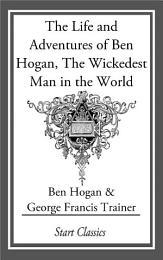 The Life and Adventures of Ben Hogan,
