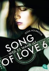 SONG OF LOVE - Weil es wahr ist: Folge 06