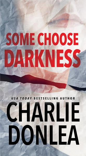 Download Some Choose Darkness Book