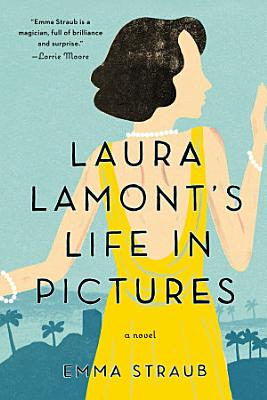 Laura Lamont s Life in Pictures