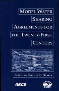 Model Water Sharing Agreements for the Twenty First Century PDF