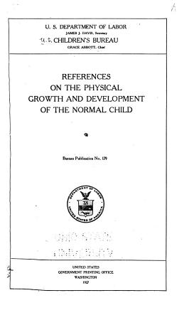 References on the Physical Growth and Development of the Normal Child PDF