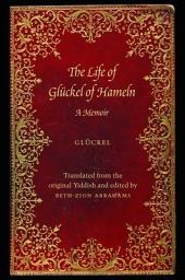 The Life of Glckel of Hameln, 1646?1724