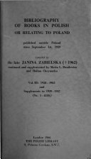 Bibliography of Books in Polish Or Relating to Poland: 1958-1963 and supplements to 1939-1957. (Nr. 1-4120)