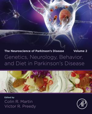 Genetics, Neurology, Behavior, and Diet in Parkinson's Disease