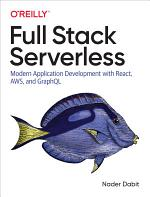 Full Stack Serverless