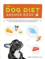 The Dog Diet Answer Book Book PDF