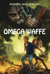Omega Waffe