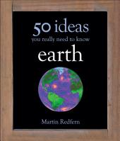 50 Earth Ideas You Really Need to Know