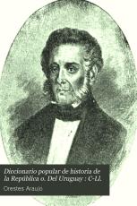 Diccionario popular de historia de la rep  blica o  del Uruguay  C Ll PDF