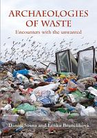 Archaeologies of waste PDF