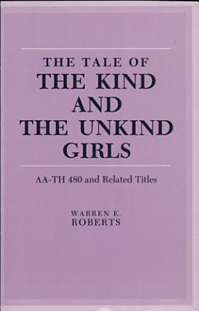 The Tale of the Kind and the Unkind Girls PDF