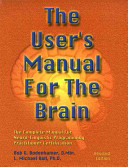 The User's Manual for the Brain