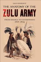 The Anatomy of the Zulu Army PDF