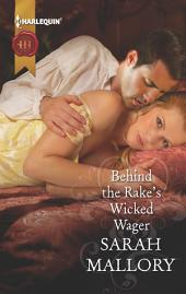 Behind the Rake's Wicked Wager