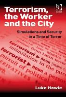 Terrorism  the Worker and the City PDF