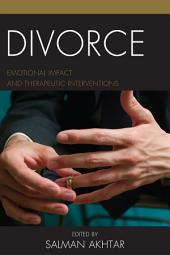 Divorce: Emotional Impact and Therapeutic Interventions