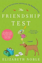 The Friendship Test: A Novel