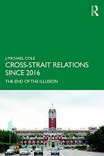 Cross-Strait Relations Since 2016
