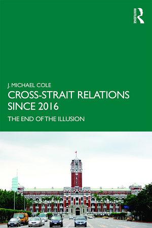 Cross Strait Relations Since 2016