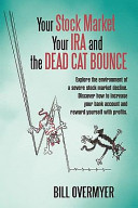 Your Stock Market Your Ira and the Dead Cat Bounce PDF