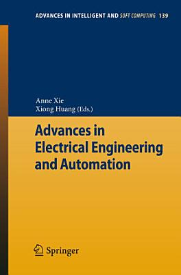 Advances in Electrical Engineering and Automation PDF