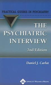 The Psychiatric Interview PDF