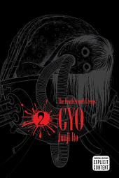 Gyo, Vol. 2 (2nd Edition): The Death-Stench Creeps