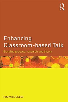 Enhancing Classroom based Talk