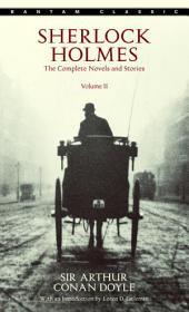 Sherlock Holmes: The Complete Novels and Stories: Volume 2