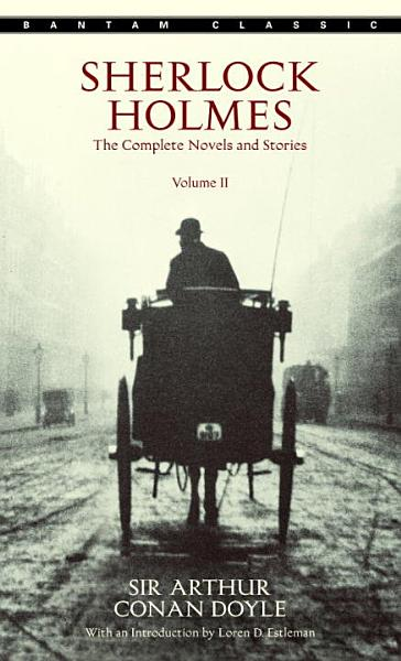 Sherlock Holmes  The Complete Novels and Stories PDF